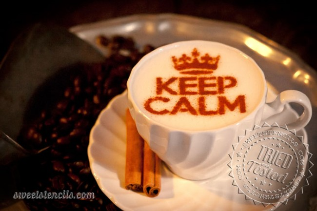 Coffee Stencils - Keep Calm and...